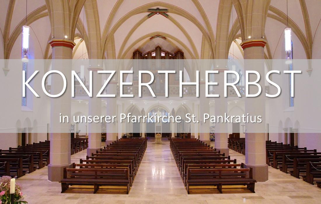 Konzertherbst in unserer Pfarrkirche