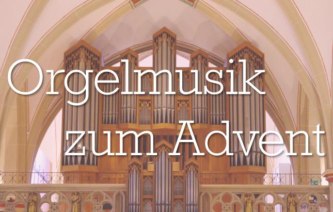 Orgelmusik zum Advent in der St. Pankratius Kirche